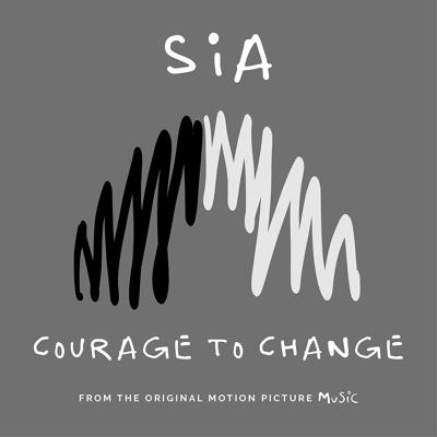Sia - Courage to Change (2020)