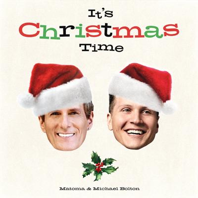 Matoma, Michael Bolton - It's Christmas Time (2020)