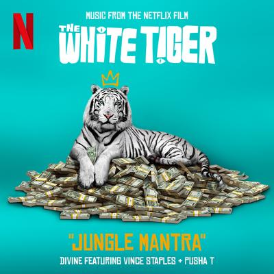 "DIVINE, Vince Staples, Pusha T - Jungle Mantra (From the Netflix Film ""The White Tiger"") (2021)"