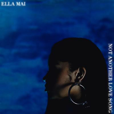 Ella Mai - Not Another Love Song (2020)