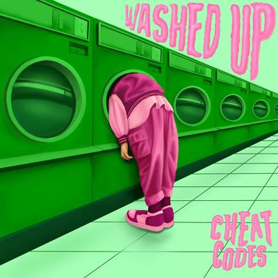 Cheat Codes - Washed Up (2020)